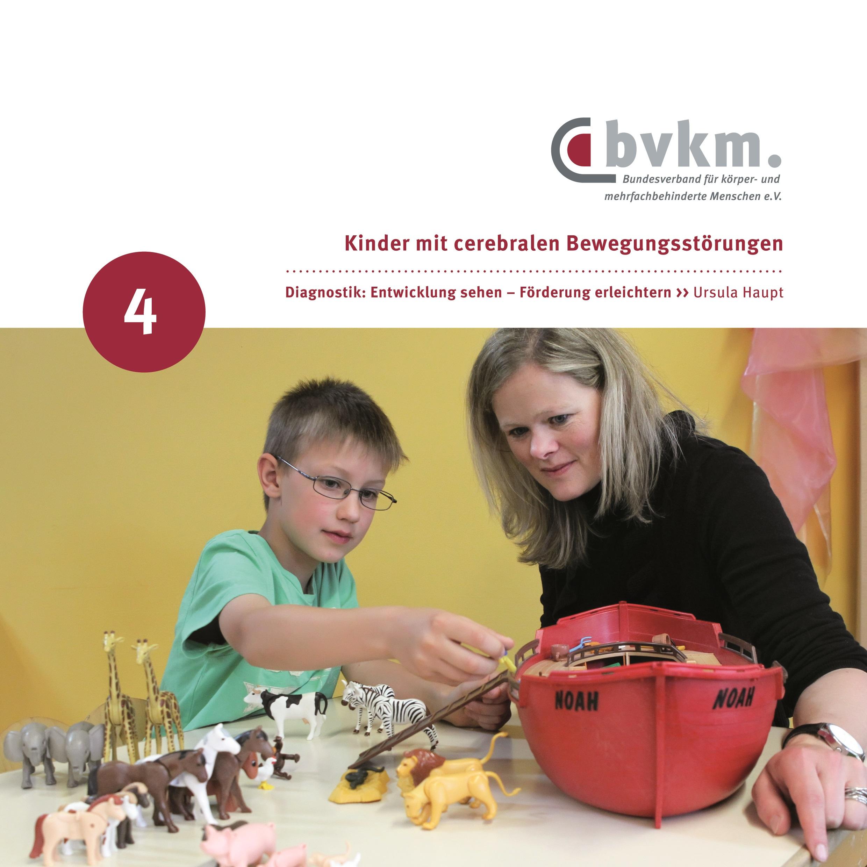 Titelbild Kinder mit cerebralen Bewegungsstörungen IV