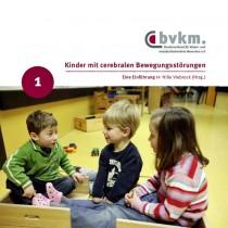 Abbildung von Kinder mit cerebralen Bewegungsstörungen IEine Einführung