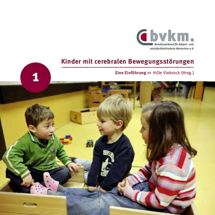 Titelbild Kinder mit cerebralen Bewegungsstörungen I - Eine Einführung