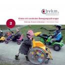 Abbildung von Kinder mit cerebralen Bewegungsstörungen IIFörderung, Therapie und Beratung