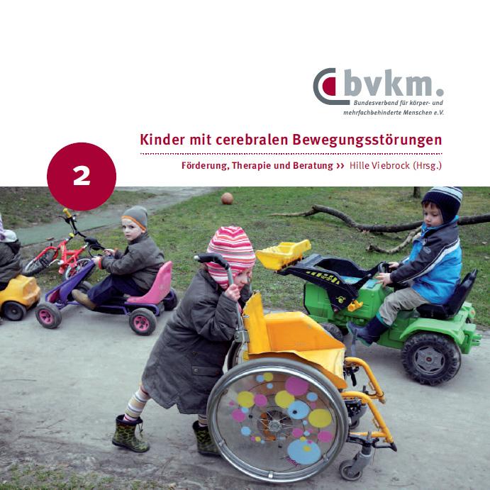 Titelbild Kinder mit cerebralen Bewegungsstörungen II - Förderung, Therapie und Beratung