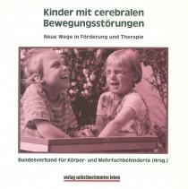 Abbildung von Kinder mit cerebralen Bewegungsstörungen VNeue Wege in Förderung und Therapie