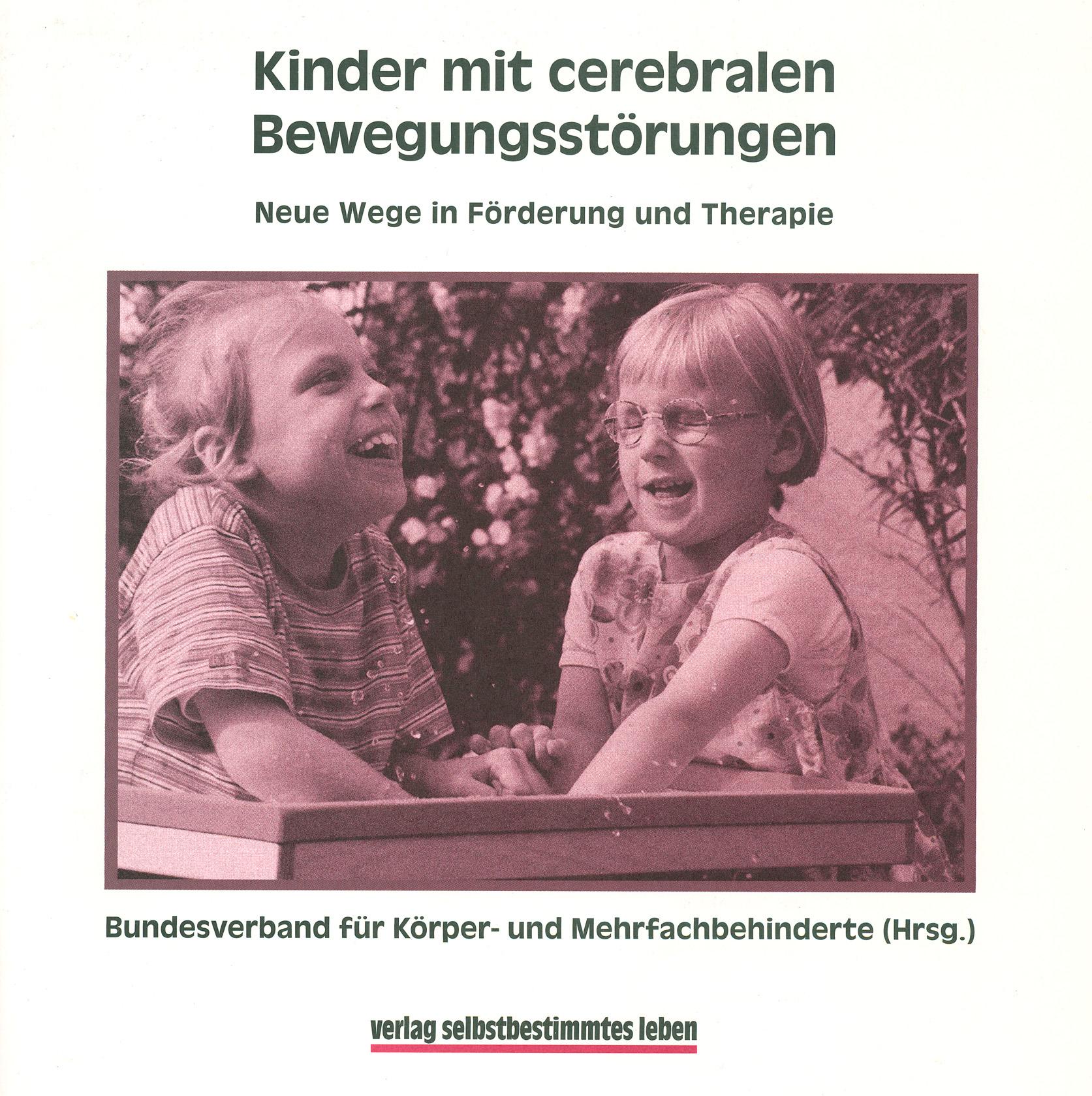 Cerebrale_Bewegungsstörungen_Neue_Wege_in_Foerderung_und_Therapie