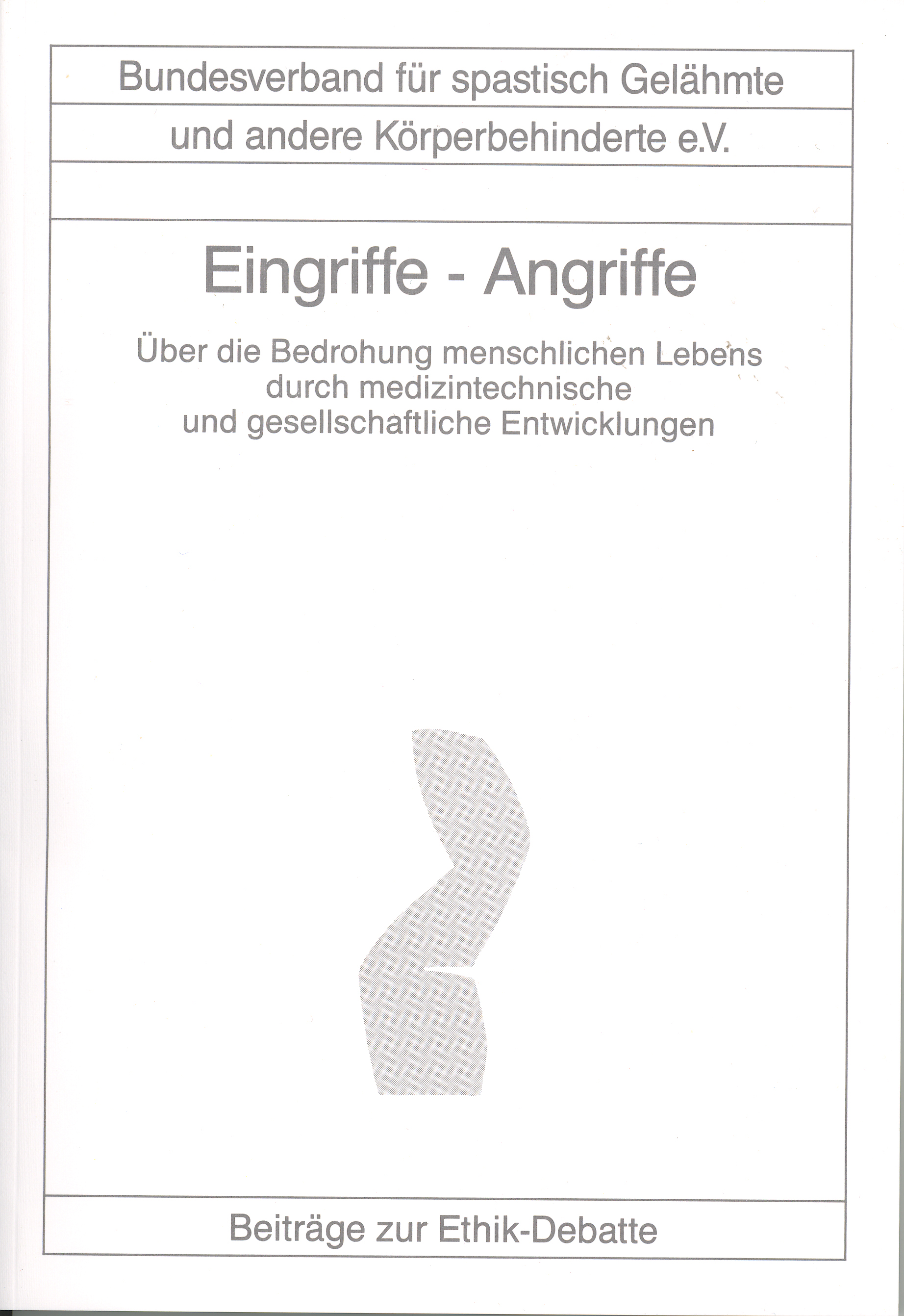 Eingriffe – Angriffe