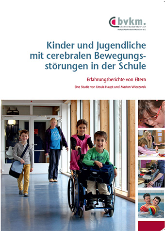 Titelbild Kinder und Jugendliche mit cerebralen Bewegungsstörungen in der Schule