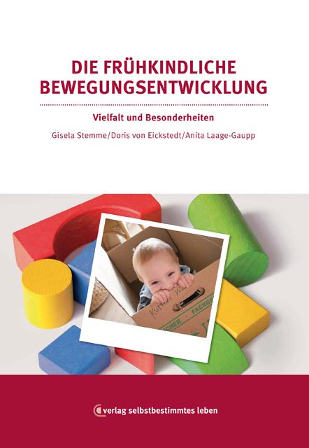 Titelbild Die frühkindliche Bewegungsentwicklung