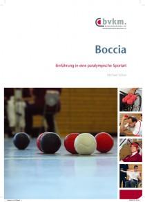 Abbildung von BocciaEinführung in eine paralympische Sportart